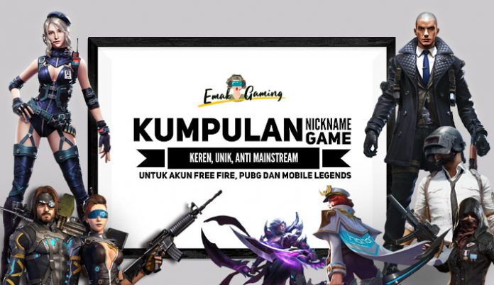 nickname game keren free fire PUBG dan mobile legends
