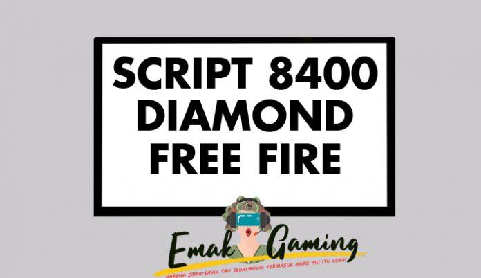 SCRIPT 8400 DIAMOND FREE FIRE
