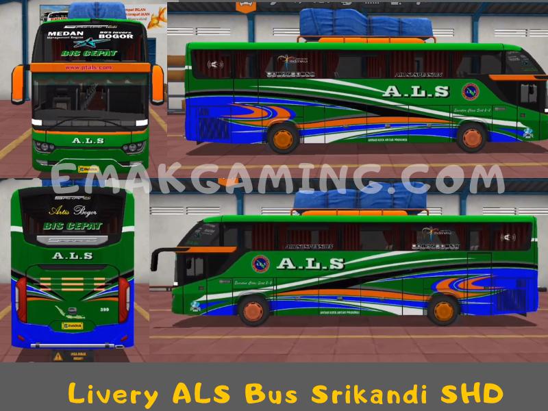 Livery Bussid ALS Srikandi SHD