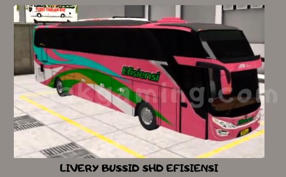LIVERY BUSSID SHD EFISIENSI