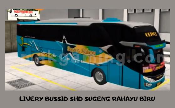 LIVERY BUSSID SHD SUGENG RAHAYU BIRU