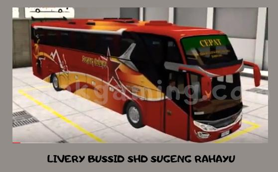 LIVERY BUSSID SHD SUGENG RAHAYU