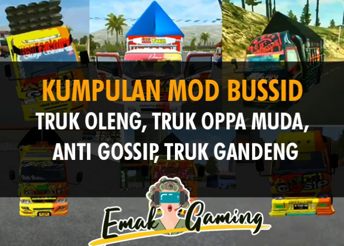 Mod BUSSID Truk OLENG, OPPA MUDA, Anti Gossip