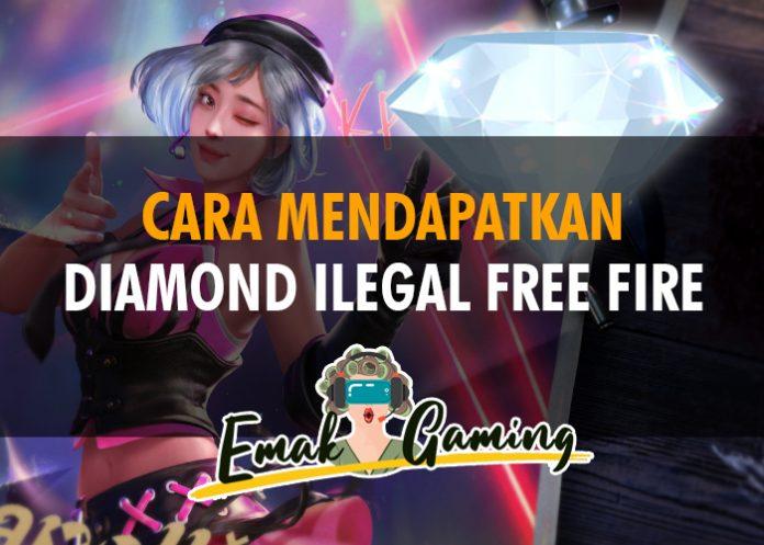 cara mendapatkan diamond ilegal free fire
