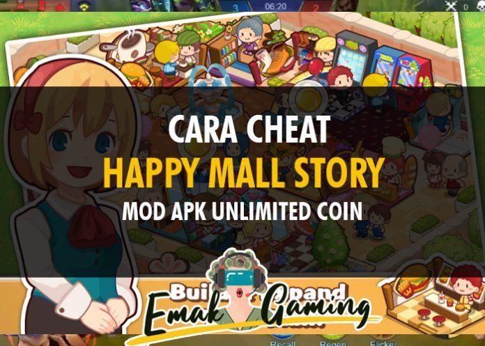 cara cheat happy mall story mod apk terbaru
