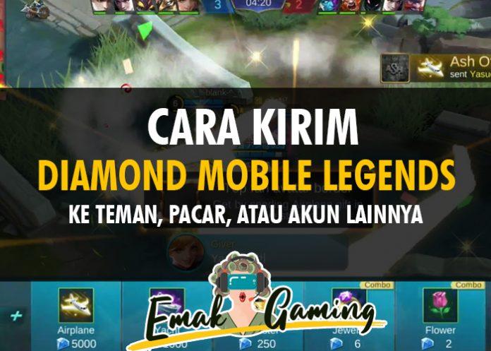 cara kirim diamond mobile legends ke teman